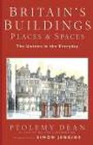 Britain's Buildings, Place and Spaces