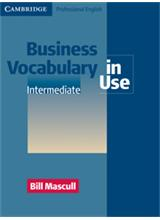 Business Vocabulary in Use: Intermediate