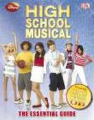 Disney High School Musical The Essential Guide