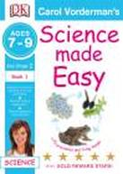 Science Made Easy Life Processes & Living Things Ages 7-9 Key Stage 2 Book 1