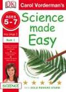 Science Made Easy Becoming a Science Observer Ages 5-7 Key Stage 1 Book 1