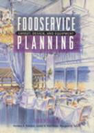 Foodservice Planning: Layout, Design, and Equipment, 4/E