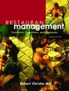 Restaurant Management: Customers, Operations, and Employees, 3/E