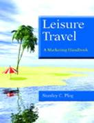 Leisure Travel: A Marketing Handbook