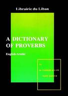 A Dictionary of ProverbsEnglish - Arabic