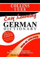 Collins York Easy Learning German Dictionary (Learning Languages