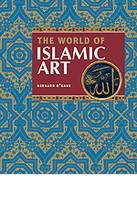 The World of Islamic Art