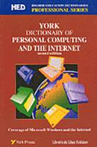 york dictionaryof personal computing and the internet