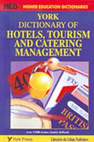 York Dictioanry of Hotels, Tourism & Catering Management