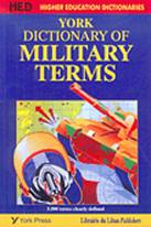 York Dictionary of Military Terms