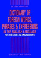 Dictionary of Foreign Words. Phrases & Expressions in the English Language