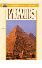 The Illustrated Guide to the Pyramids