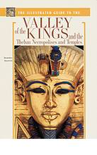 The Illustrated Guide to the Valley of the Kings
