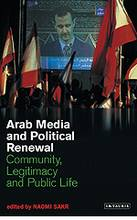 Arab Media and Political Renewal   