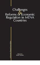 Challenges and Reforms of Economic Regulation in MENA Countries