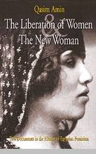 The Liberation of Women and The New Woman   