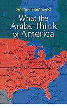 What the Arabs Think of America