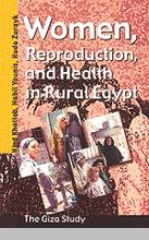 Women, Reproduction, and Health in Rural Egypt