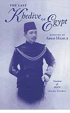 The Last Khedive of Egypt   