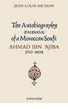 Autobiography of a Moroccan Sufi Saint