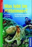 What Lives in the Mediterranean? An Identification Book for Divers and Snorkelers
