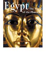 Egypt - The World of the Pharaohs  <br/>