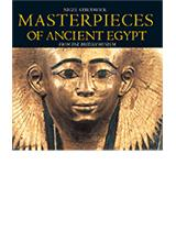 Masterpieces of Ancient Egypt   <br/> <br/> <br/><br/> <br/><br/>